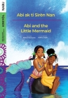 Abi and the Little Mermaid / Abi ak ti Sirèn Nan Cover Image