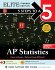 5 Steps to a 5: AP Statistics 2021 Elite Student Edition Cover Image