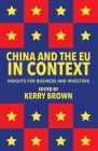 China and the Eu in Context: Insights for Business and Investors Cover Image