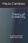 Theory of Creativity: A void crammed with other voids. Cover Image