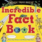 Magic Tree House Incredible Fact Book: Our Favorite Facts about Animals, Nature, History, and More Cool Stuff! (Magic Tree House (R)) Cover Image