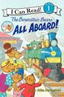 The Berenstain Bears: All Aboard! (I Can Read Level 1) Cover Image