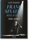 Gay Talese. Phil Stern. Frank Sinatra Has a Cold Cover Image