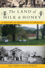 The Land of Milk and Honey: A History of Beekeeping in Vermont Cover Image