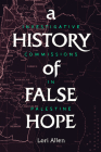 A History of False Hope: Investigative Commissions in Palestine Cover Image