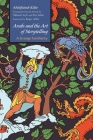 Arabs and the Art of Storytelling: A Strange Familiarity (Middle East Literature in Translation) Cover Image
