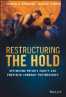 Restructuring the Hold: Optimizing Private Equity and Portfolio Company Partnerships Cover Image