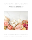Nutrition for Weight Loss Surgery Protein Planner Cover Image