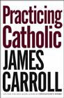 Practicing Catholic Cover Image