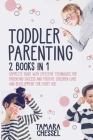 Toddler Parenting: Montessori Toddler Discipline + Potty Training in 3 days: Complete Guide with Effective Techniques for Parenting Succe Cover Image