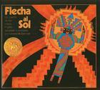 Flecha Al Sol: Un Cuento de Los Indios Pueblo Cover Image