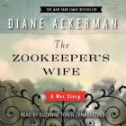 The Zookeeper's Wife Lib/E: A War Story Cover Image