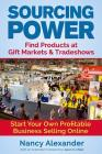 Sourcing Power: Find Products at Gift Markets & Tradeshows Cover Image