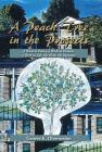 A Peach Tree in the Projects: A Work in Poetry, a Work in Pictures, a Work in Life, My Work, My Signature Cover Image