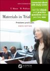 Materials in Trial Advocacy (Aspen Coursebook) Cover Image