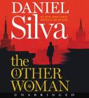 The Other Woman CD: A Novel (Gabriel Allon #18) Cover Image
