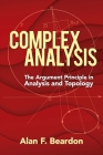 Complex Analysis: The Argument Principle in Analysis and Topology (Dover Books on Mathematics) Cover Image