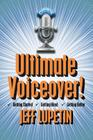 Ultimate Voiceover: Getting started, getting hired and getting better! Cover Image