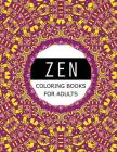 Zen Coloring Books For Adults: Mood Enhancing Mandalas (Mandala Coloring Books for Relaxation) Cover Image