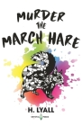 Murder the March Hare Cover Image