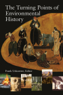 The Turning Points of Environmental History Cover Image