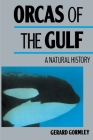 Orcas of the Gulf: A Natural History Cover Image