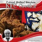Colonel Harland Sanders: KFC Creator (Food Dudes) Cover Image