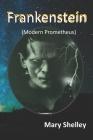 Frankenstein (Modern Prometheus): with original illustration Cover Image