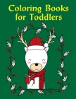 Coloring Books for Toddlers: Super Cute Kawaii Animals Coloring Pages Cover Image