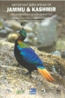 Important Bird Areas of Jammu & Kashmir: Priority Sites for Conservation Cover Image