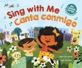 Sing With Me / Canta Conmigo: Six Classic Songs in English and Spanish  Cover Image