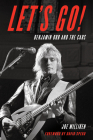 Let's Go!: Benjamin Orr and The Cars Cover Image