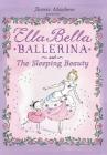 Ella Bella Ballerina and the Sleeping Beauty Cover Image