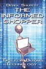 The Informed Shopper: Tips for Buying Technology Cover Image