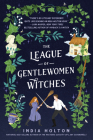 The League of Gentlewomen Witches (Dangerous Damsels #2) Cover Image