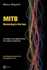 MITB Mastering in the box: Concepts and applications for audio mastering - Theory and practice on Wavelab Pro 10 Cover Image