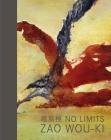No Limits: Zao Wou-Ki Cover Image