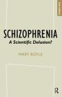 Schizophrenia: A Scientific Delusion? Cover Image