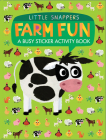 Farm Fun: A Busy Sticker Activity Book (Little Snappers) Cover Image