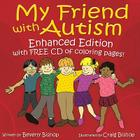 My Friend with Autism [With CDROM] Cover Image