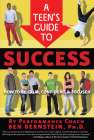 A Teen's Guide to Success: How to Be Calm, Confident, Focused Cover Image
