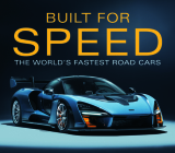 Built for Speed: The World's Fastest Road Cars Cover Image