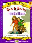 Ben & Becky in the Haunted House (We Both Read - Level 2) Cover Image