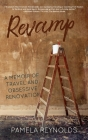 Revamp: A Memoir of Travel and Obsessive Renovation Cover Image