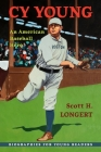 Cy Young: An American Baseball Hero (Biographies for Young Readers) Cover Image