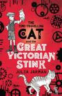 Time-Travelling Cat and the Great Victorian Stink Cover Image