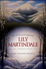 The Truth and Legend of Lily Martindale: An Adirondack Novel Cover Image