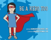 Be a Hero Too Cover Image