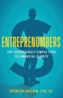 Entreprenumbers: The Surprisingly Simple Path to Financial Clarity Cover Image