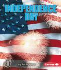 Independence Day (First Step Nonfiction -- American Holidays) Cover Image